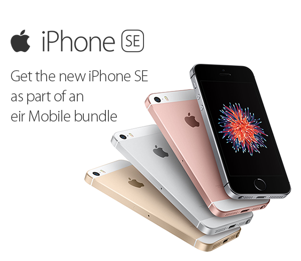Get the new iPhone SE as part of an eir Mobile bundle