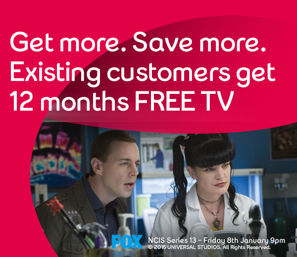 Existing customers get 12 months FREE TV